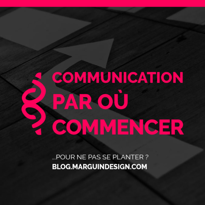 communication par où commencer